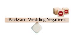 Backyard wedding positives